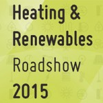 2015 Heating and Renewable Roadshow