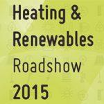 2015 Heating and Renewable Roadshow